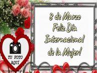 Personalizar tarjetas para el día de la mujer   8 de Marzo Feliz Día Internacional de la Mujer! - Marco de foto de Feliz Día de la Mujer