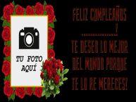Personalizar tarjetas de cumpleaños | Feliz cumpleaños ...! Te deseo lo mejor del mundo porque te lo re mereces! - Marco de foto