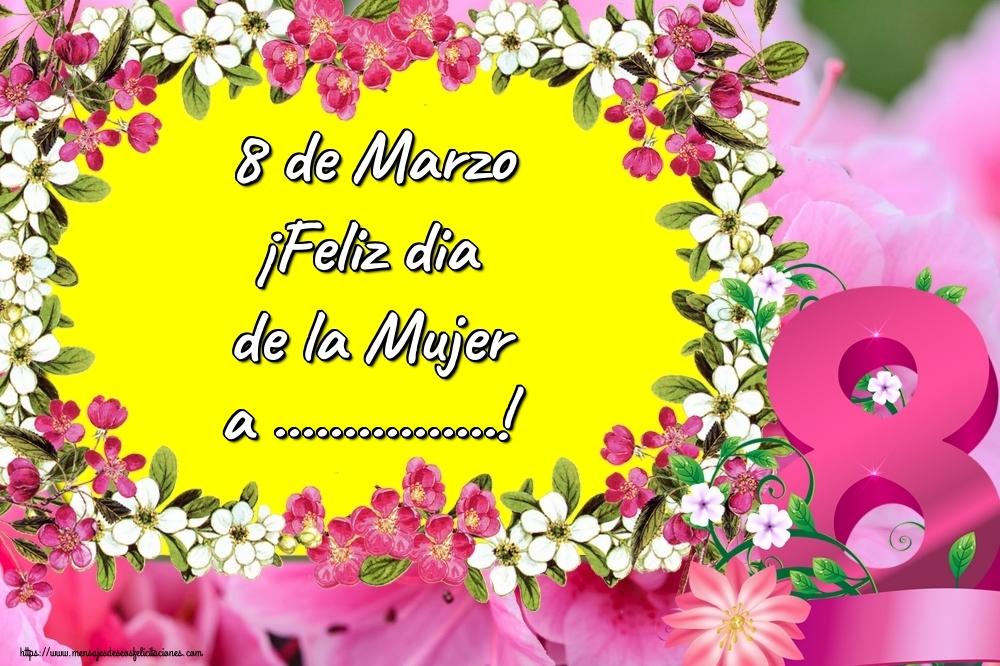 Personalizar tarjetas para el día de la mujer | 8 de Marzo ¡Feliz dia de la Mujer a ...!