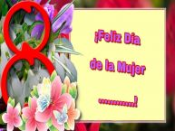 Personalizar tarjetas para el día de la mujer | ¡Feliz Día de la Mujer ...!