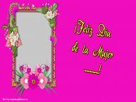Personalizar tarjetas para el día de la mujer | ¡Feliz Día de la Mujer ...! - Marco de foto de Feliz Día de la Mujer