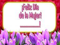 Personalizar tarjetas para el día de la mujer | ¡Feliz Día de la Mujer! ...!