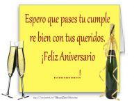 Personalizar tarjetas de aniversario | Espero que pases tu cumple re bien con tus queridos.  ¡Feliz Aniversario ...!