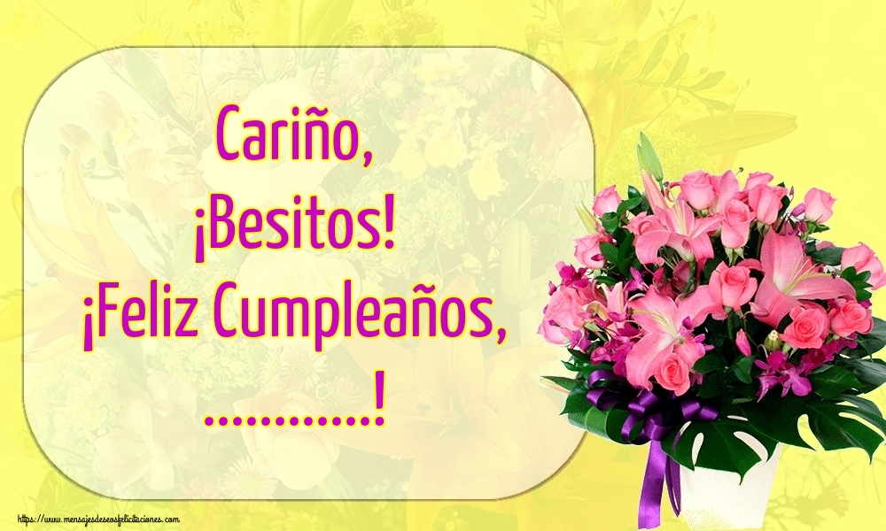 Personalizar tarjetas de cumpleaños | Cariño, ¡Besitos! ¡Feliz Cumpleaños, ...!
