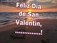 Personalizar tarjetas de San Valentín | Feliz Dia de San Valentin, ...!